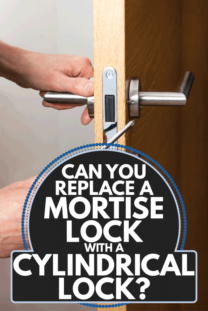 Hands removing a door lock. Can You Replace A Mortise Lock With A Cylindrical Lock