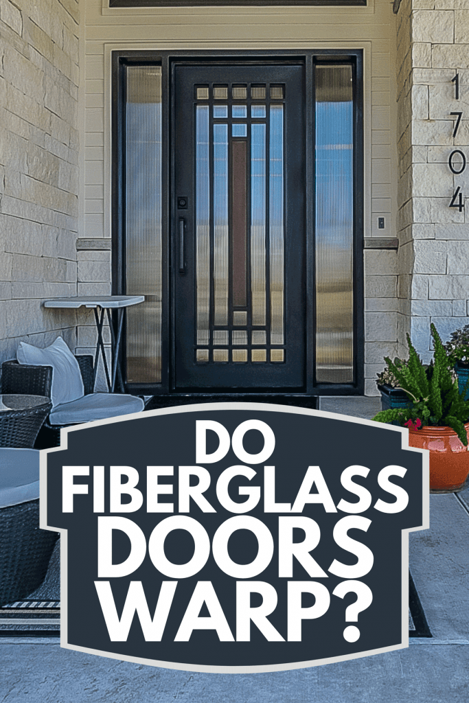 An ample space on a front porch of new home, Do Fiberglass Doors Warp?