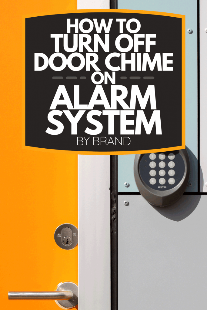 A yellow door with electronic lock, How To Turn Off Door Chime On Alarm System - By Brand
