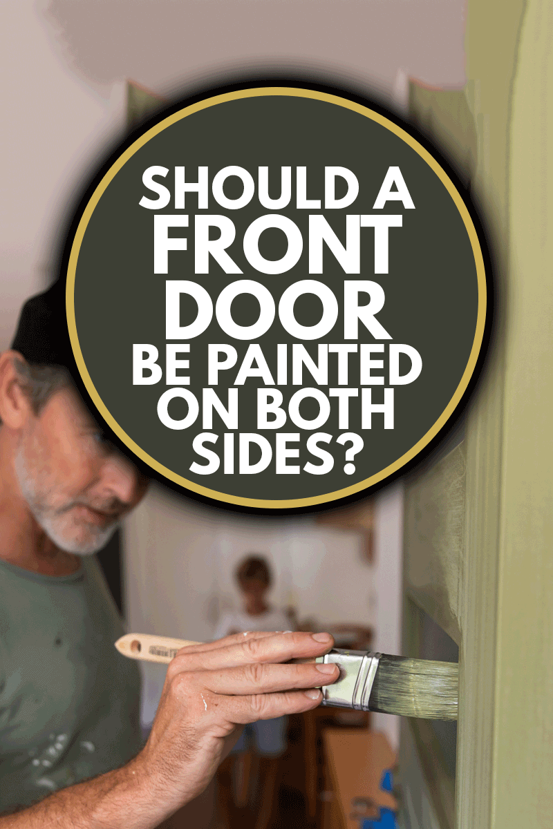 Real life American bloke paints his front door during lockdown, Should A Front Door Be Painted On Both Sides?