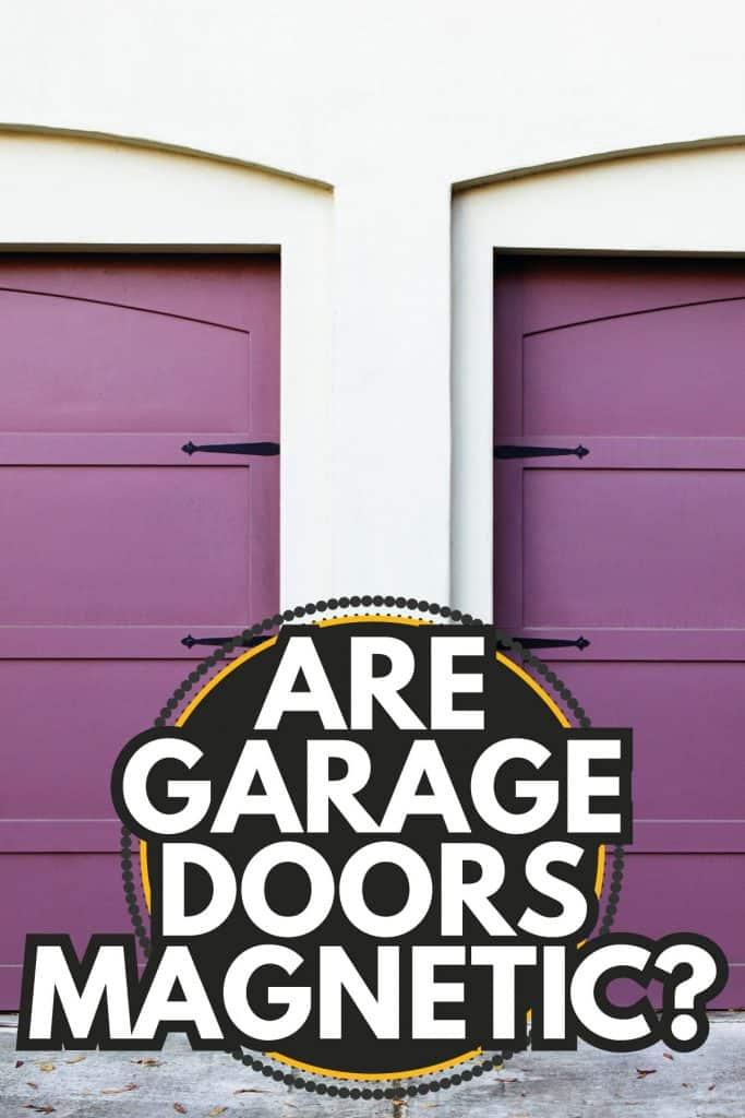 two violet car garage doors, steel garage doors. Are Garage Doors Magnetic