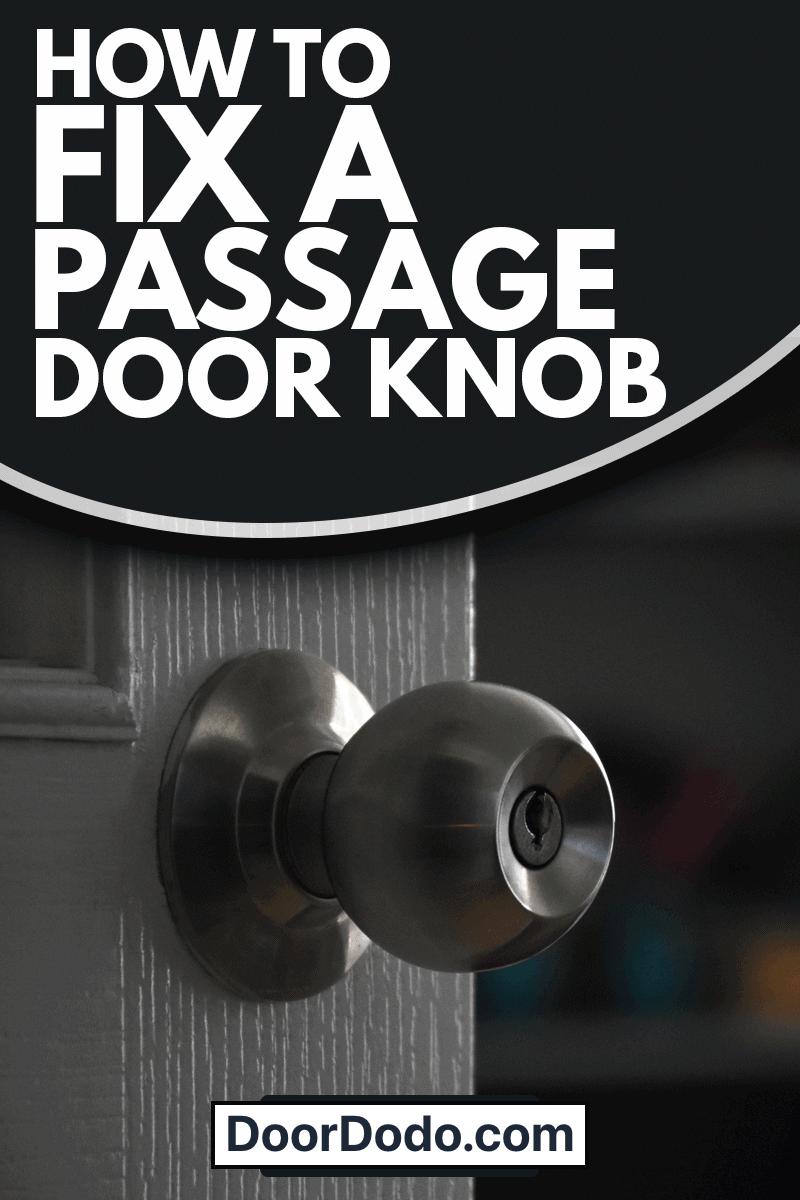 White wooden interior door, metallic circle doorknob and lock with the defocused living room, How To Fix A Passage Door Knob