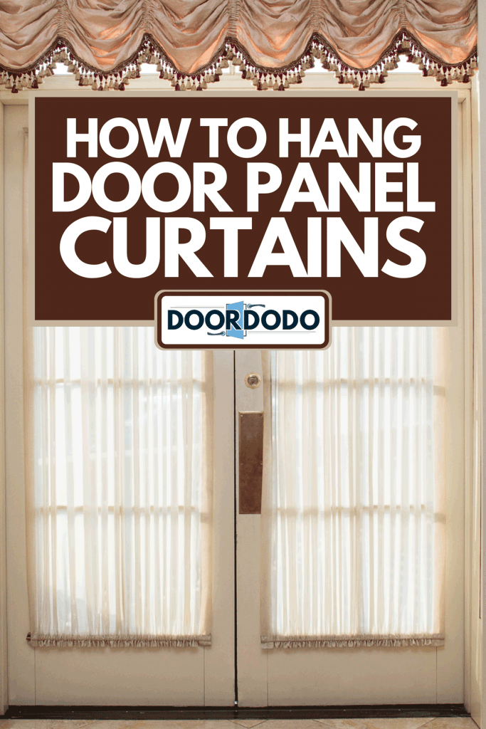 A home interior French door with curtain, How To Hang Door Panel Curtains