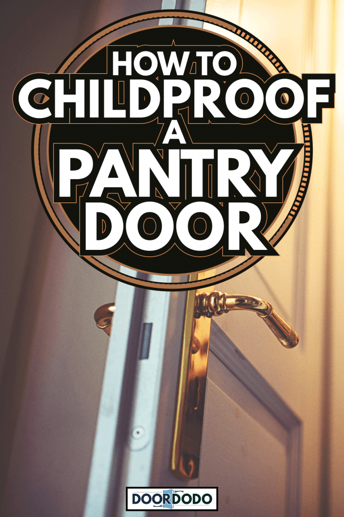 View through the open door into the filled pantry with toilet paper. How To Childproof A Pantry Door