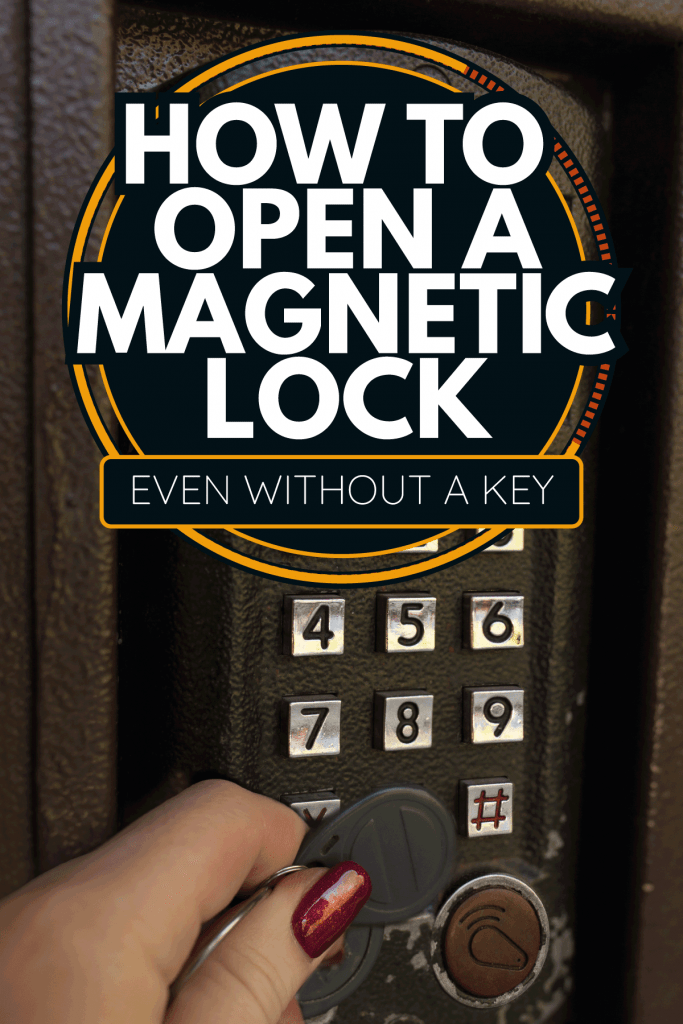 Woman hand opening interphone with a magnetic key. How To Open A Magnetic Lock [Even Without A Key]