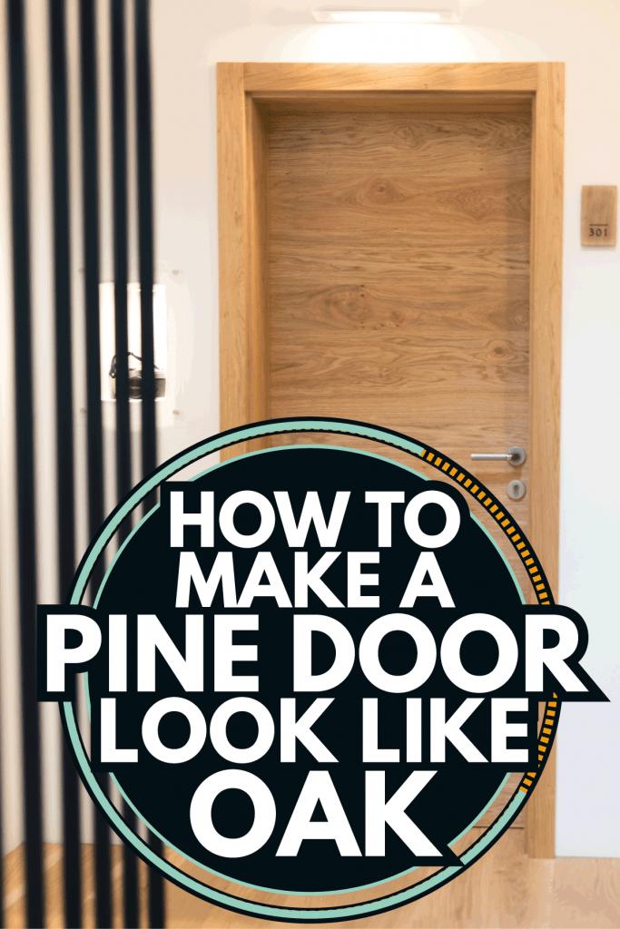 oak internal door of an american home. How To Make A Pine Door Look Like Oak